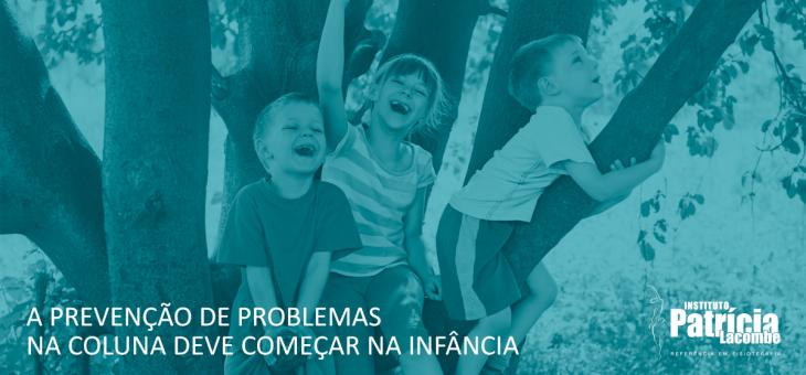Prevenir problemas na coluna com correção postural deve começar na infância